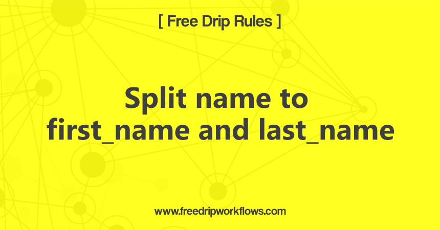Split name to first_name and last_name
